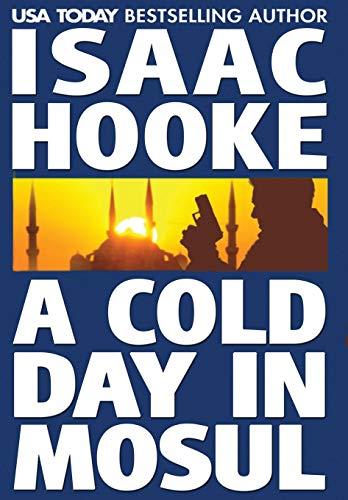 9780994742711: A Cold Day In Mosul