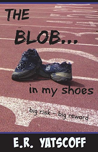 9780994750426: The Blob...In My Shoes