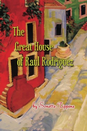9780994753212: The Great House of Raul Rodriguez