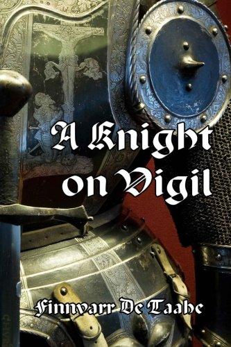 9780994755605: A Knight on Vigil