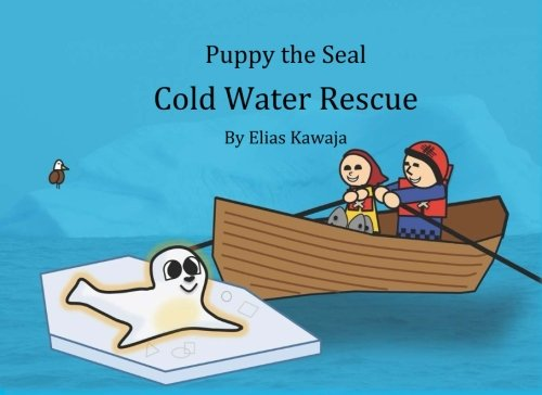 9780994771001: Puppy the Seal Cold Water Rescue