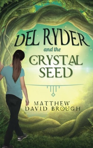9780994781314: Del Ryder and the Crystal Seed (Volume 1)