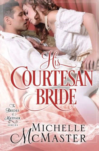 His Courtesan Bride: McMaster, Michelle