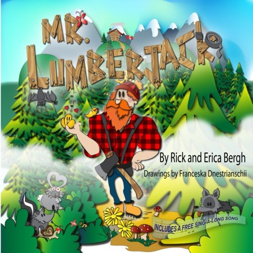 9780994796257: Mr. Lumberjack (A Song with Every Story) (Volume 2)