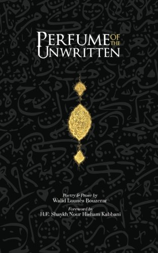 9780994810755: Perfume of the Unwritten