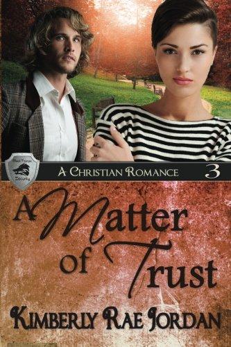 A Matter of Trust: A Christian Romance (BlackThorpe) (Volume 3): Jordan, Kimberly Rae