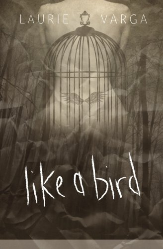 9780994815910: Like a Bird (Volume 1)