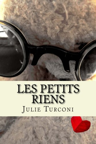 9780994826602: Les petits riens (French Edition)