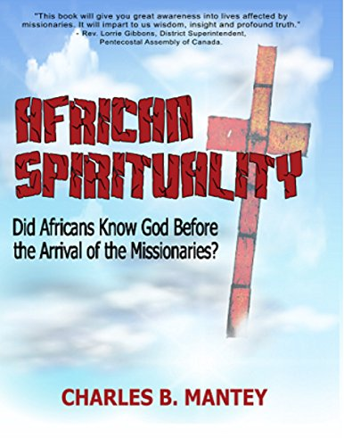 9780994827203: African Spirituality: Did Africans Know God Before the Arrival of the Missionaries?