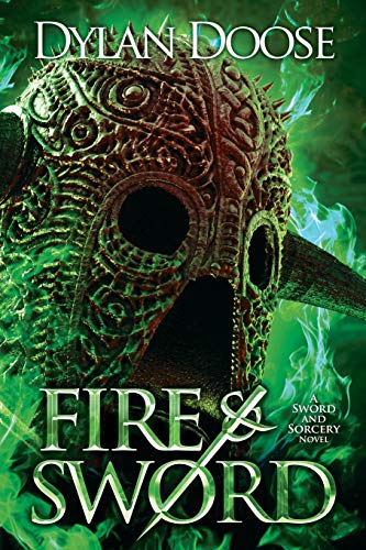 9780994828316: Fire and Sword (Sword and Sorcery) (Volume 1)