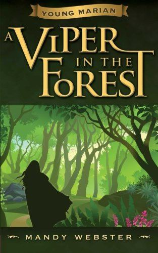 Young Marian A Viper in the Forest (Volume 1): Mandy Webster