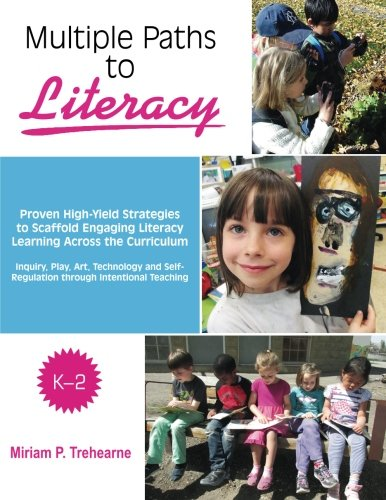 9780994857903: Multiple Paths to Literacy K-2: Proven High-Yield Strategies to Scaffold Engaging