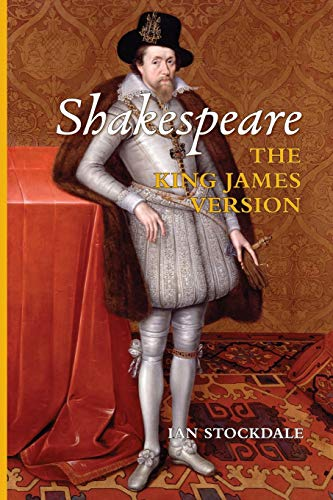 9780994862419: Shakespeare the King James Version