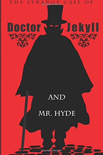 9780994880413: Dr. Jekyll and Mr. Hyde: The Strange Case of