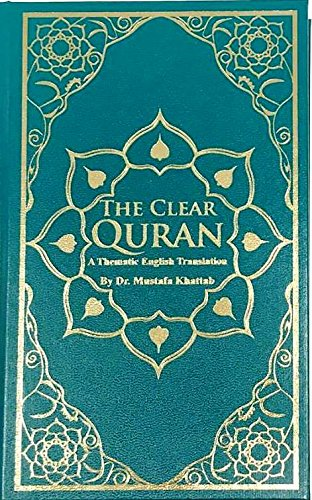 9780994889515: The Clear Quran: A Thematic English Translation