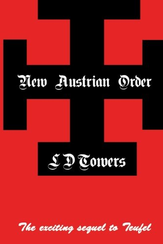 9780994910325: New Austrian Order (Riesa) (Volume 2)