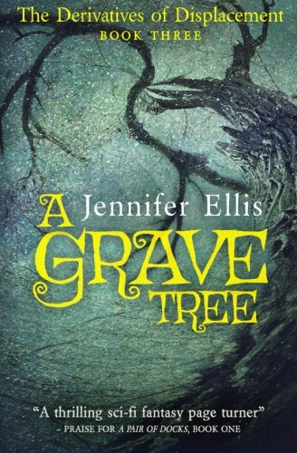 A Grave Tree (Paperback or Softback): Ellis, Jennifer