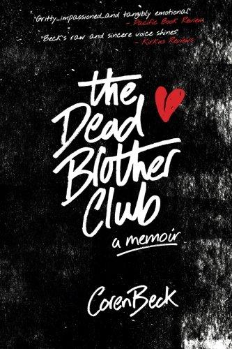 9780994950109: The Dead Brother Club: A Memoir