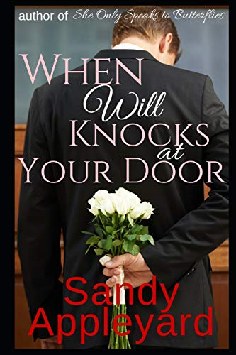 When Will Knocks at Your Door (Paperback): Sandy Appleyard