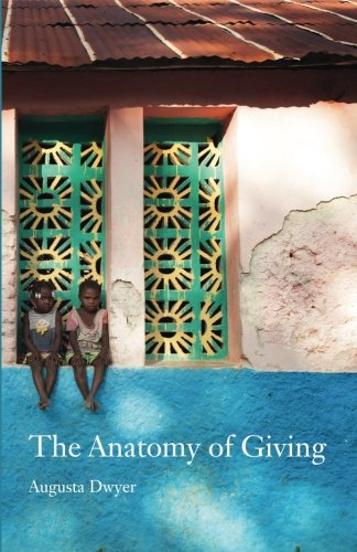 9780994976604: The Anatomy of Giving