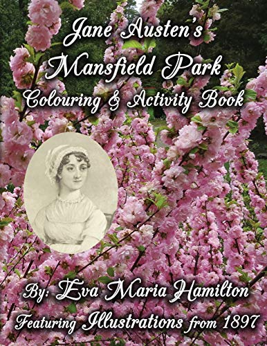 9780994976956: Jane Austen's Mansfield Park Colouring & Activity Book: Featuring Illustrations from 1897 and 1875 (Jane Austen's Colouring & Activity Books)