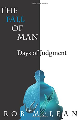 9780994990914: The Fall of Man: Days of Judgment (Volume 1)