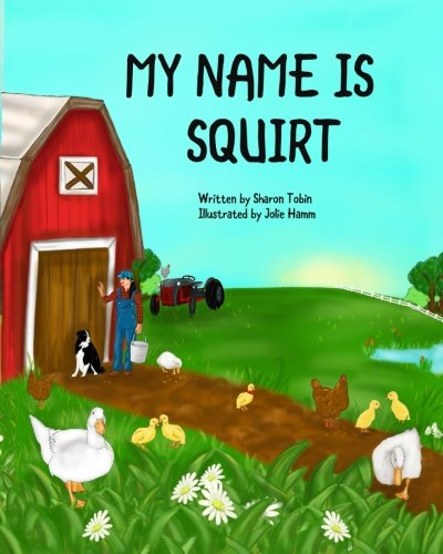 My Name is Squirt: Tobin, Sharon