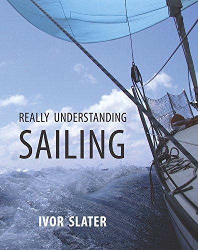 9780995005105: Really Understanding Sailing