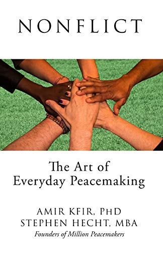 9780995023604: Nonflict: The Art of Everyday Peacemaking