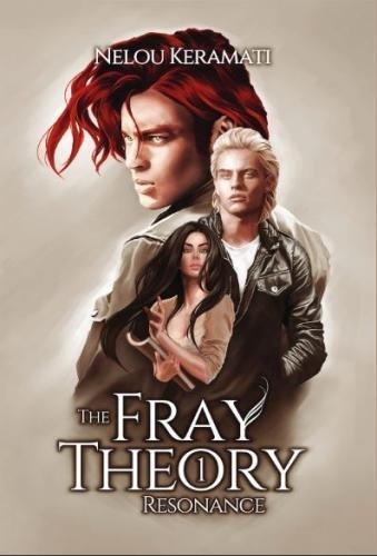 9780995031203: The Fray Theory: Resonance: Volume 1