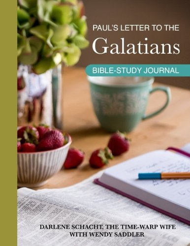 pauls letter to the galatians pauls letter to the galatians bible study journal 4465
