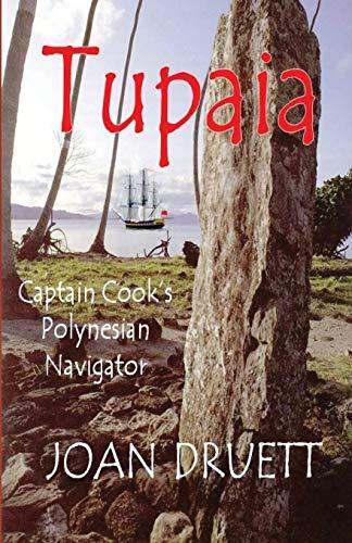 9780995130906: Tupaia: Captain Cook's Polynesian Navigator