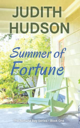 Summer of Fortune: Book One of the: Judith Hudson