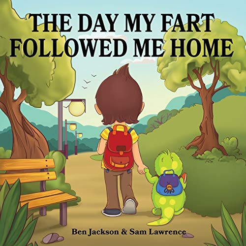 9780995234031: The Day My Fart Followed Me Home (My Little Fart)