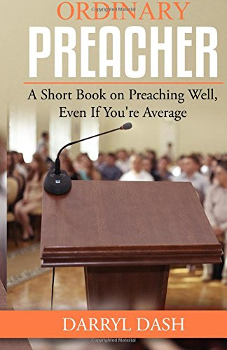9780995271302: Ordinary Preacher: A Short Book on Preaching Well, Even If You're Average