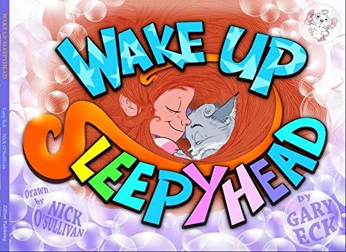 Wake Up Sleepyhead