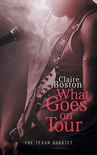 9780995391895: What Goes on Tour (Texan Quartet)