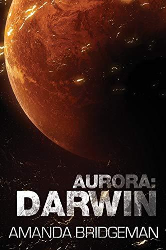 9780995425910: Aurora: Darwin (Aurora 1)