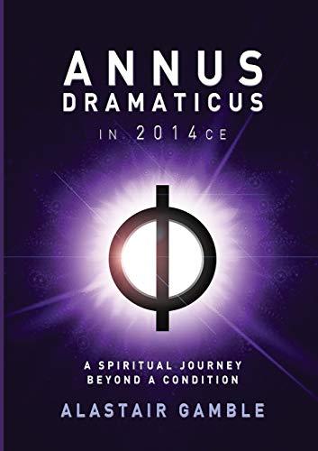 9780995466708: Annus Dramaticus in 2014CE