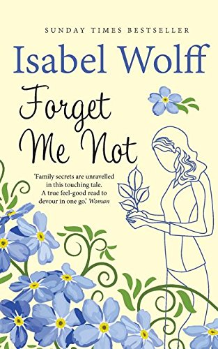 9780995468870: Forget Me Not