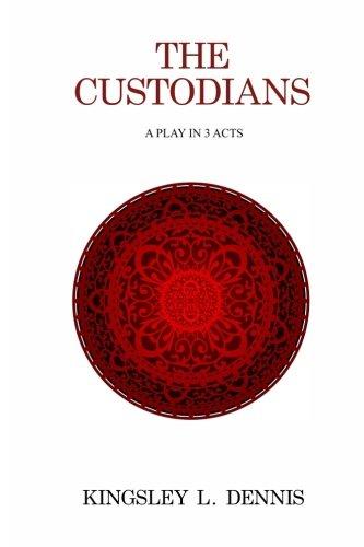 Imagen de archivo de The Custodians: A Play in 3 Acts (Paperback) a la venta por The Book Depository