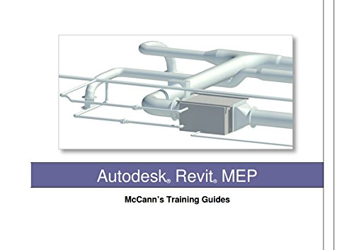 9780995483101: Revit MEP Essentials - McCann's Training Guide (Building Information Modelling Training Guides)