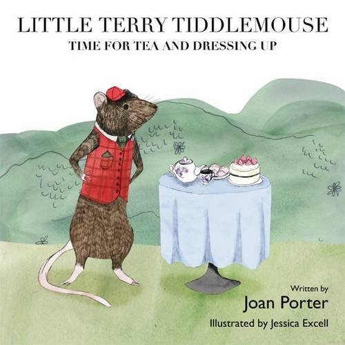 9780995491205: Little Terry Tiddlemouse: No. 2: Time for Tea and Dressing Up