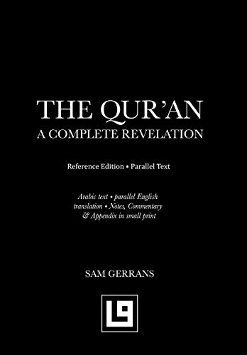 9780995492004: The Qur'an: A Complete Revelation (Reference Edition - Parallel Text)