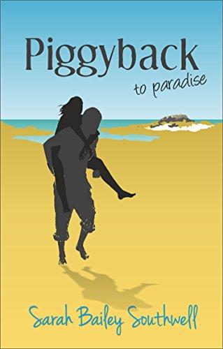 9780995505100: Piggyback to Paradise