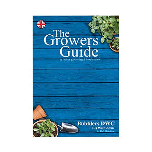9780995512016: The Growers Guide: No. 2: To Indoor Gardening and Horticulture