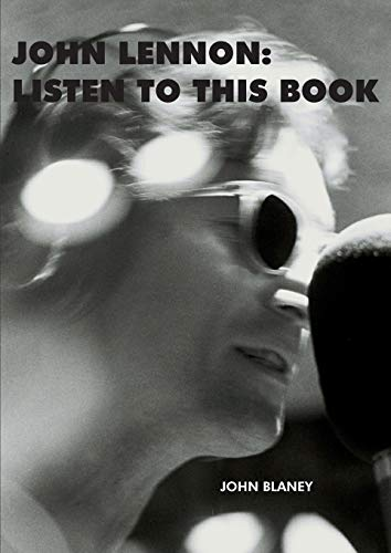 9780995515437: John Lennon: Listen To This Book