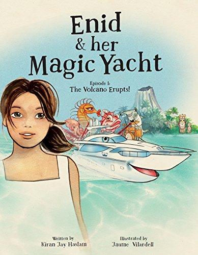 9780995520400: Enid & Her Magic Yacht: Volcano Erupts! Episode 1