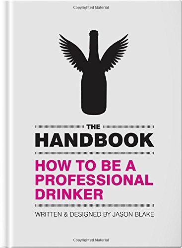 9780995529809: The Handbook: How To Be A Professional Drinker