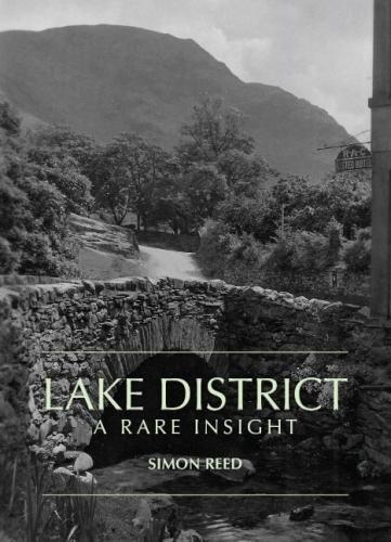9780995530782: The Lake District - A Rare Insight